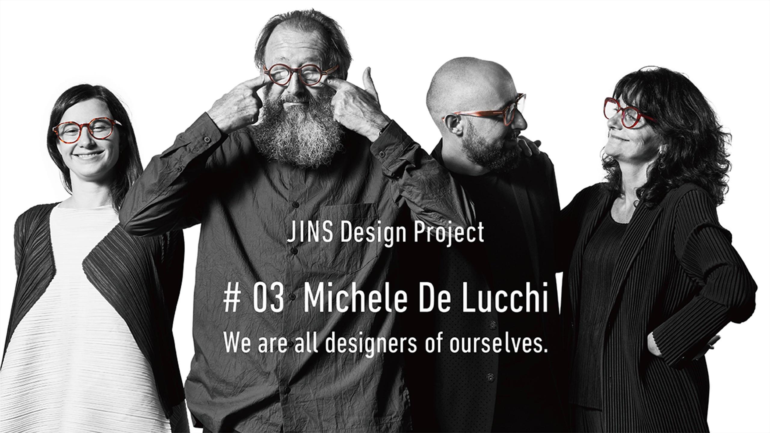JINS Design Project第三弾ミケーレ・デ・ルッキ モデル